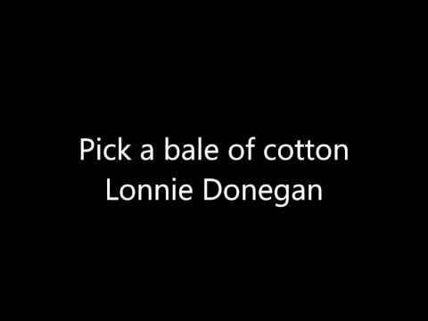 Pick a bale of cotton short + lyrics