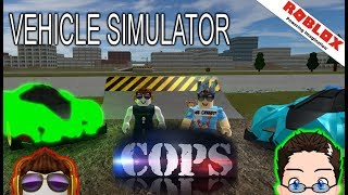 Roblox - Vehicle Simulator - Cops and Robbers with Locus!