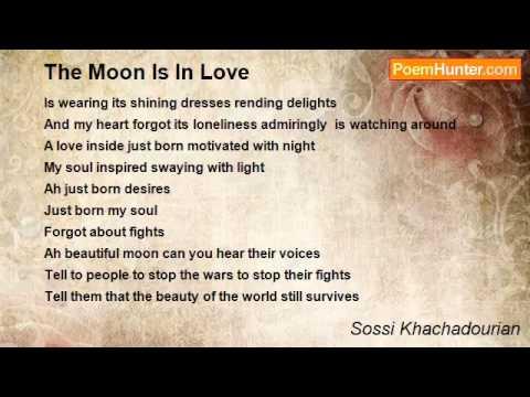 The Moon Is In Love Poem by Sossi Khachadourian - Poem Hunte