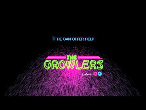 """The Growlers - """"Going Gets Tuff"""" (Official Lyric Video)"""