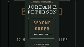 JORDAN PETERSON - BEYOND ORDER : 12 MORE RULES FOR LIFE (LECTURE)