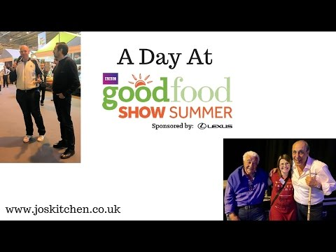 A Day At BBC Good Food Show Summer 2016 - JosKitchen.co.uk