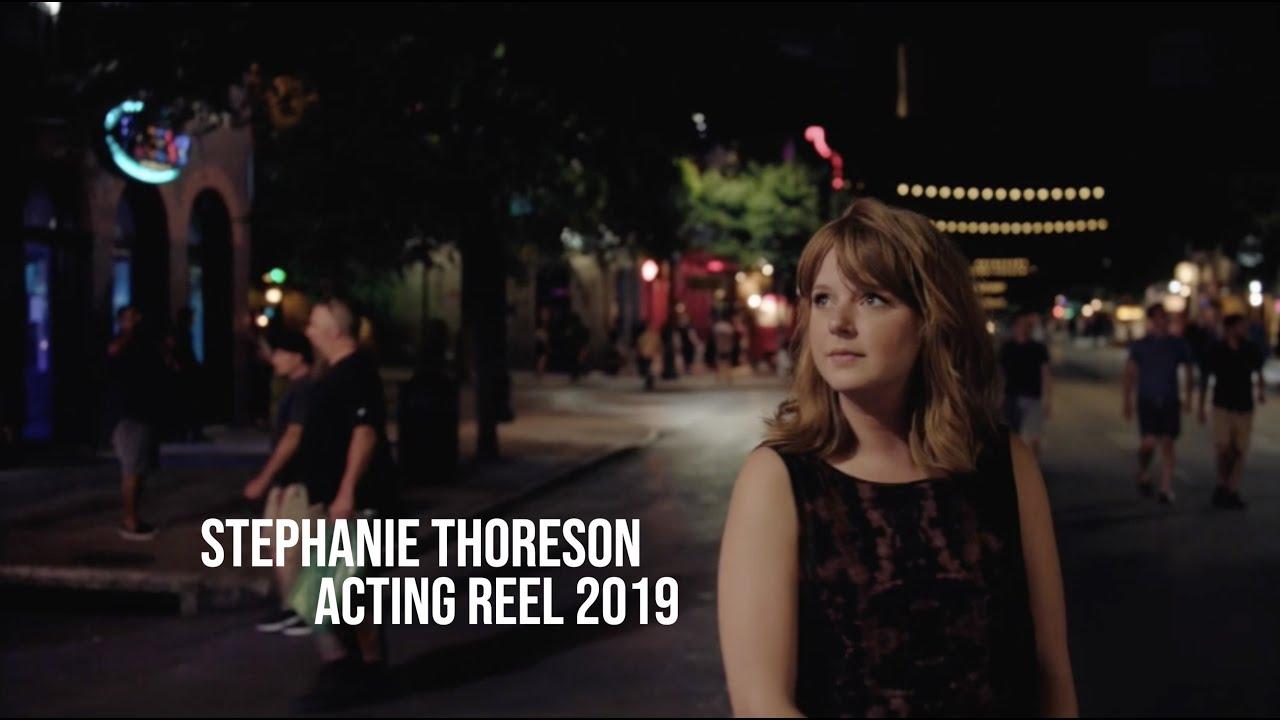 Stephanie Thoreson | Acting Reel 2019