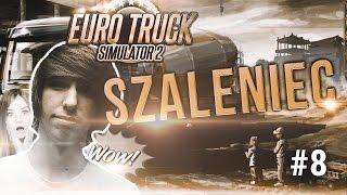 | EURO TRUCK SIMULATOR 2 | SZALENIEC | #08
