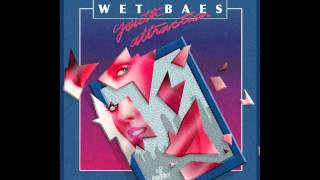 Wet Baes - Youth Attraction (FULL ALBUM)