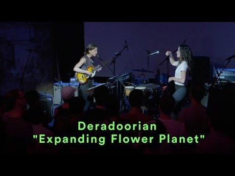 """Deradoorian - """"Expanding Flower Planet - LIVE"""