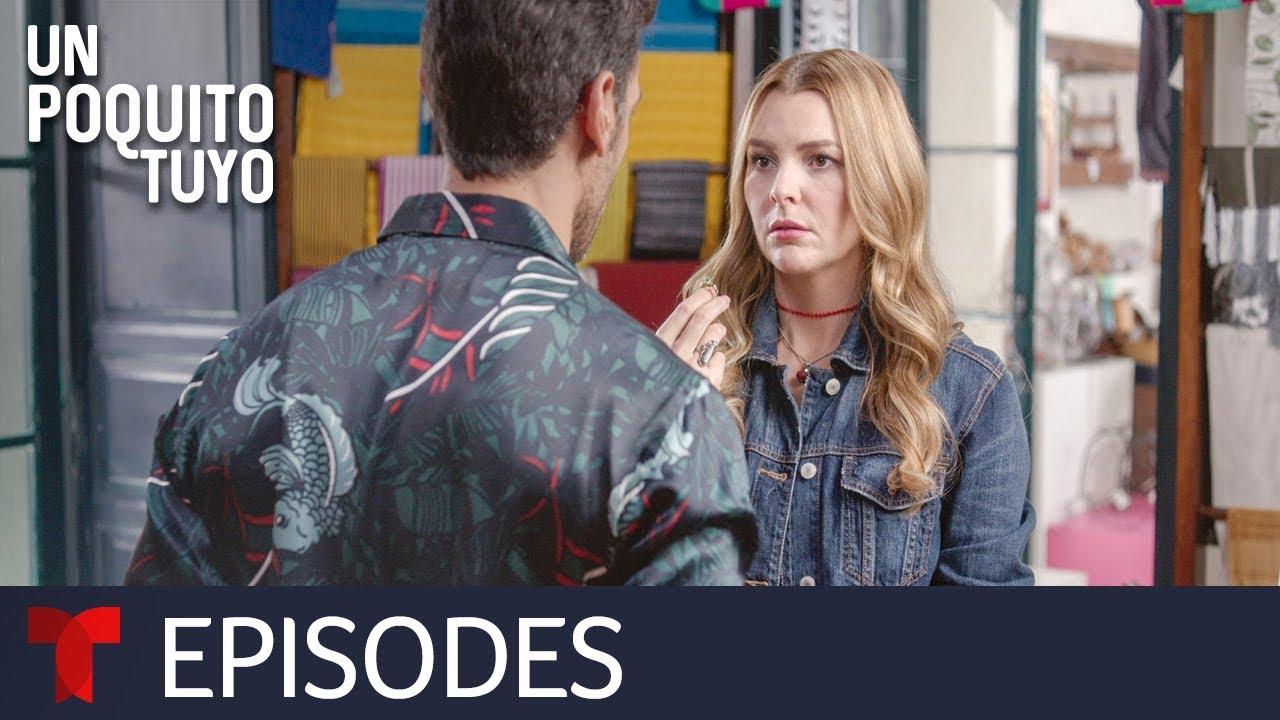Download Un Poquito Tuyo | Episode 12 | Telemundo English