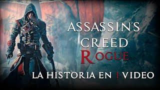 Assassin's Creed Rogue: La Historia en 1 Video