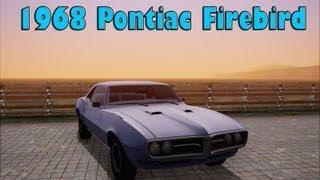 GTA San Andreas Mods : 1968 Pontiac Firebird 400 FM4 MD10