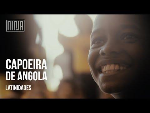 Capoeira de Angola   Latinidades