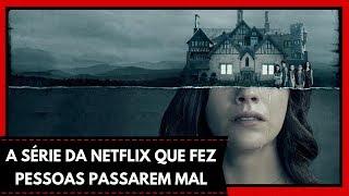 A MALDIÇÃO DA RESIDÊNCIA HILL VALE MUITO A PENA