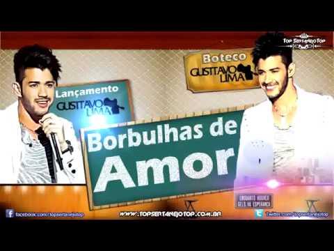 Gusttavo Lima   Borbulhas De Amor  Lançamento 2013
