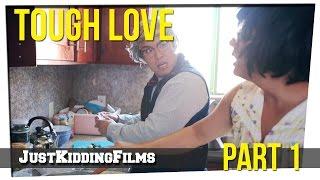Tough Love - Part 1 Thumbnail