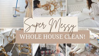 WHOLE HOUSE CLEAN WITH ME | 7+ HOURS OF CLEANING ALL DAY CLEAN | MESSY HOUSE ULTIMATE MOTIVATION
