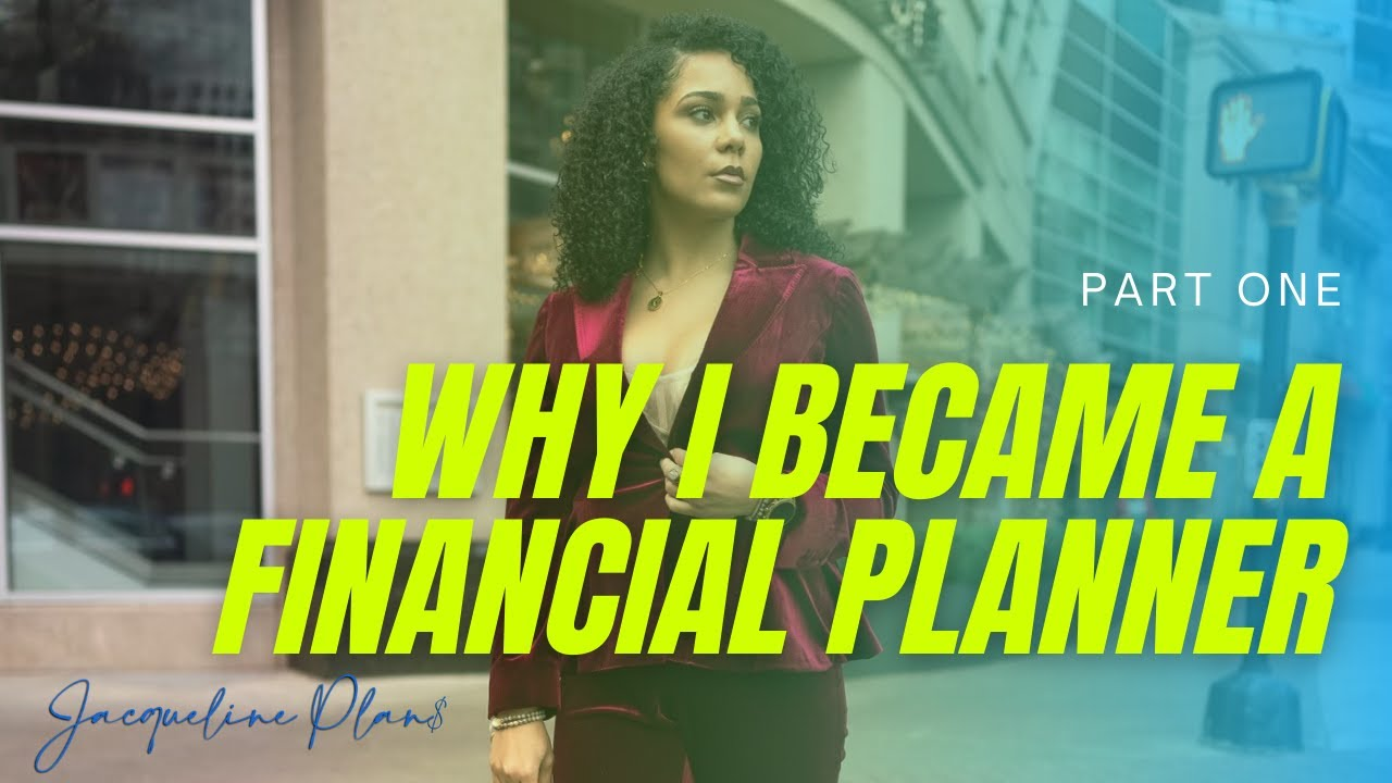 Becoming a Financial Planner/CFP® professional, The Why and Journey