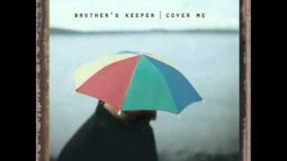 Watch Brothers Keeper Take Me To The Cross video