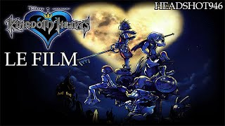 Kingdom Hearts - Le Film Complet [FR] [HD]