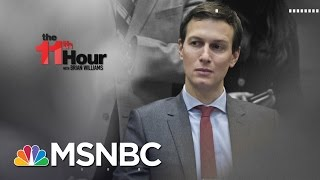 Kushner Family Business Deal Raises Ethics Questions For Team Trump | The 11th Hour | MSNBC