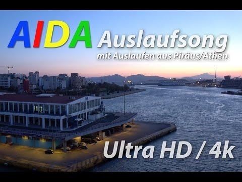 AIDA Auslaufsong 🎵 Original Song Melodie 2017 🛳️ Musik mit Auslaufen aus Athen UltraHD / 4k