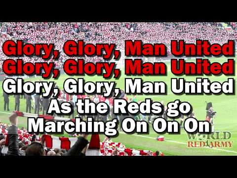 Glory Glory Man United 2 - The World Red Army (Official)