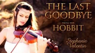 The Last Goodbye (The Hobbit) Billy Boyd | Stephanie Valentin violin cover (Audio)
