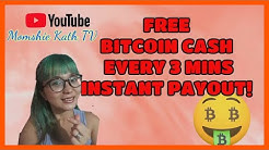 Faucet BCH: FREE BITCOIN CASH EVERY 3 MINUTES | Instant payout