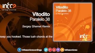 Vitodito - Paralelo 38 (Sergey Shemet Remix) [InfraProgressive]
