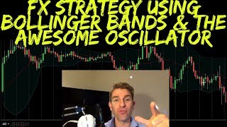 Forex Swing Trading Strategy using Bollinger Bands and the Awesome Oscillator 🎯