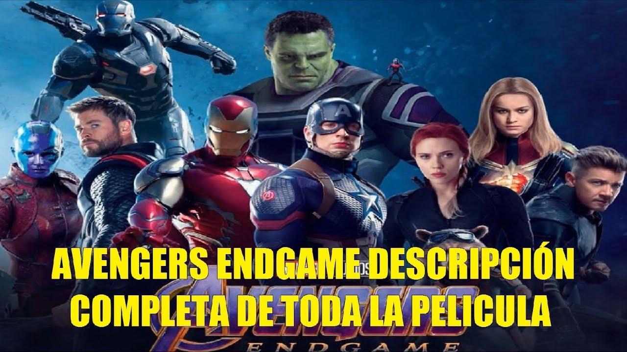 Ver Avengers Endgame Descripción Completa de Toda la Película Explicacion Historia Final en Español