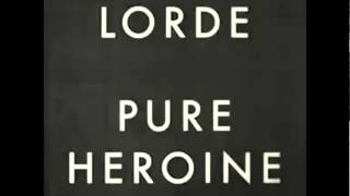 Lorde - Glory And Gore (Audio)