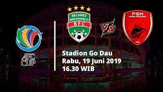 Jadwal Pertandingan dan Siaran Langsung Semifinal Piala AFC 2019, Becamex Binh Duong Vs PSM Makassar