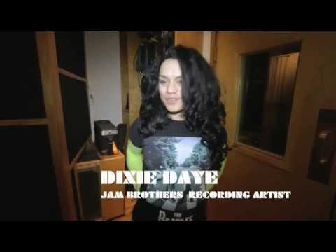 Jam Brothers Music Recording Artist - Dixie Daye