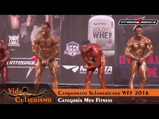 Categoria: Men Fitness - Campeonato Sulamericano WFF 2016