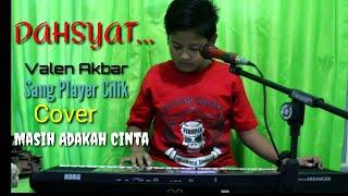 Seru Manualan MASIH ADAKAH CINTA-Valen Akbar-Sang Player Cilik  Cover