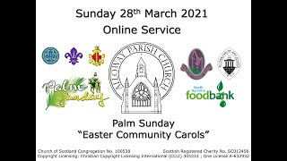 Alloway Parish Church Online Service - Palm Sunday, 28th March 2021