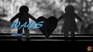 WAYS - Seiras