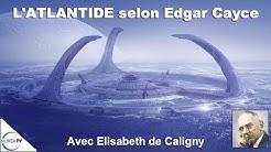 « L'Atlantide selon Edgar Cayce » avec Elisabeth de Caligny - NURÉA TV