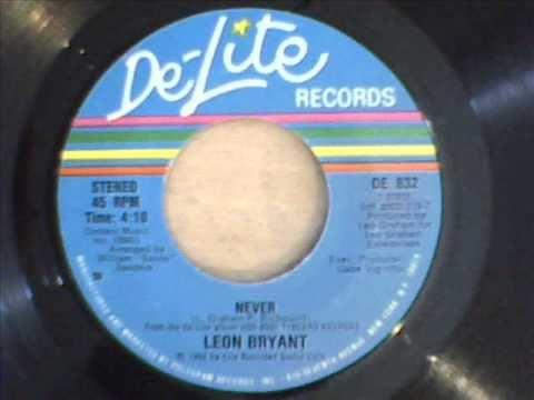 LEON BRYANT- NEVER