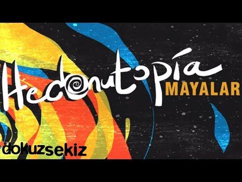Hedonutopia - Mayalar (Official Audio)