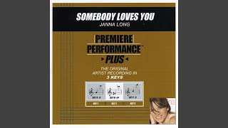 Somebody Loves You (Performance Track In Key Of D/A With Background Vocals)