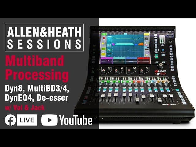 A&H Sessions - Multiband Processing