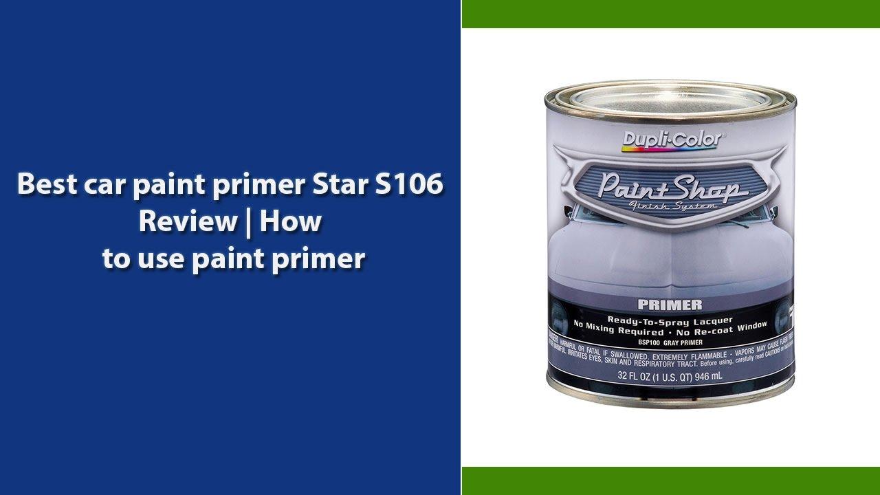 5 Best Car Paint Primer Star S106 Review Top 5 Car Paint Primer