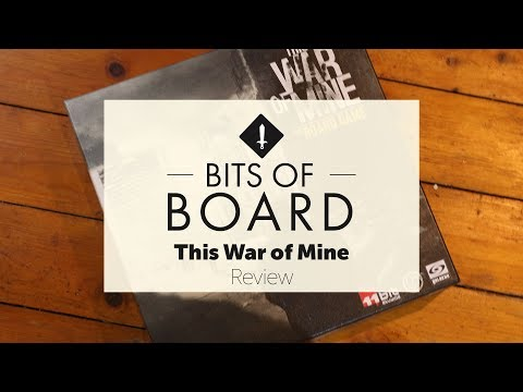 Bits of Board - This War of Mine Review