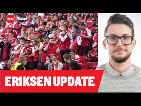 Danish view: 'I worried when I saw no siren' | Eriksen emergency fallout and what's next