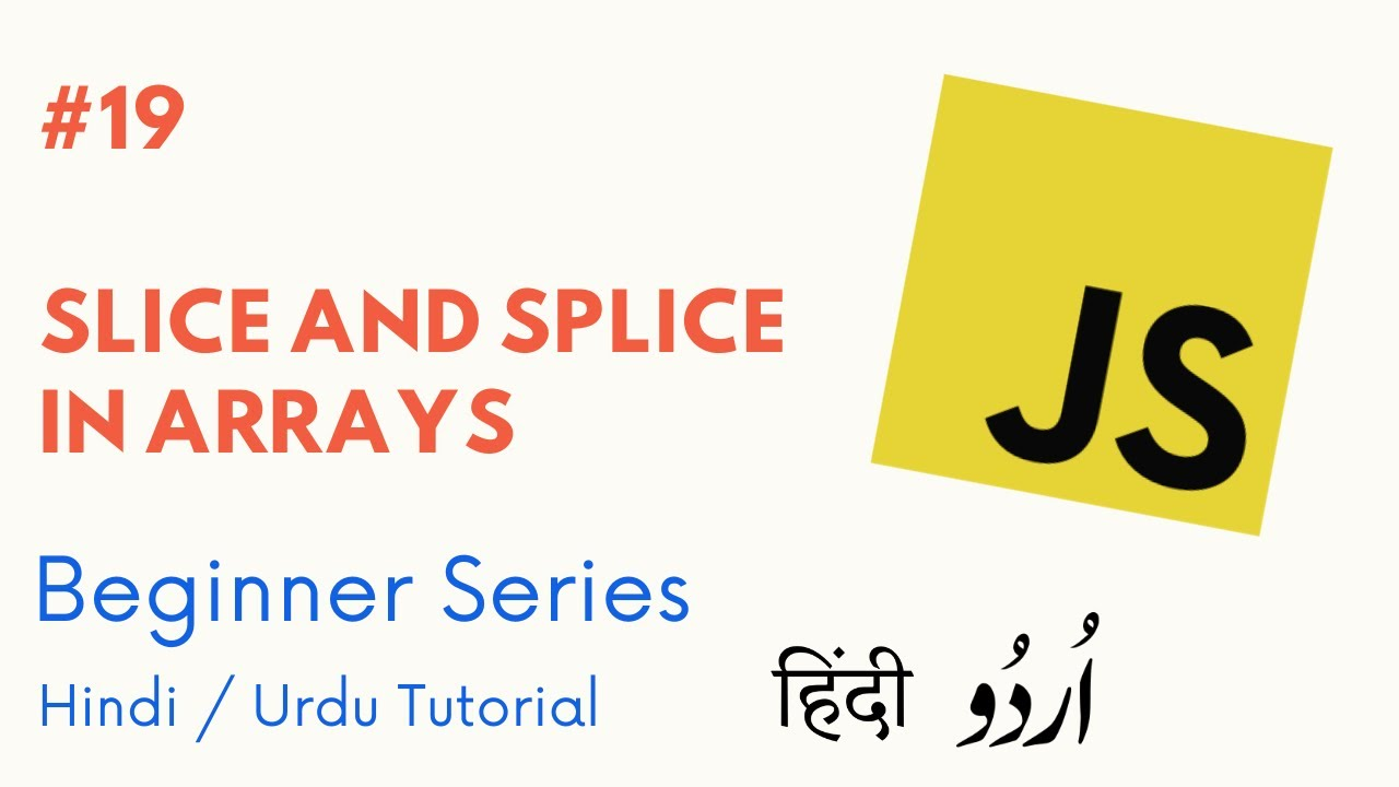 [#19] Slice and Splice in Arrays | Learn Javascript for ...