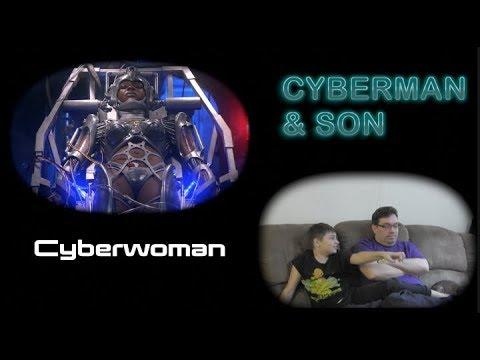 Cyberman & Son Episode 14: Cyberwoman