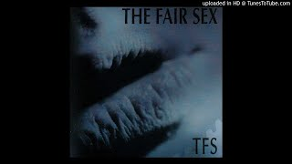 The Fair Sex - Get Out Off My Head