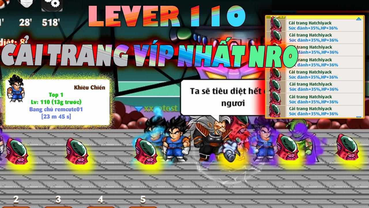 [NRO] Săn cải trang víp nhất game … Khí ga hủy diệt map 110 cực dễ khi có Bestxayd4