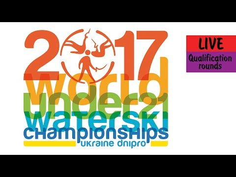 2017 World Under 21 Waterski Championships. Qualification rounds (13.06.2017)