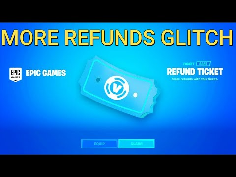 How To Get More Refunds In Fortnite Chapter 2 (More Refunds Glitch)